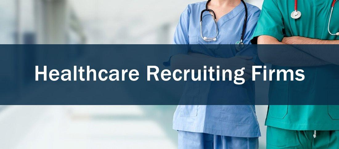 Healthcare Recruiting Firms
